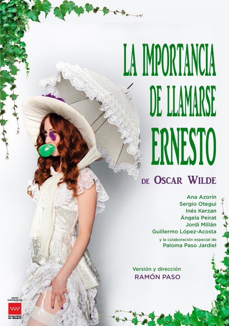 Cartel de La Importancia de Llamarse Ernesto